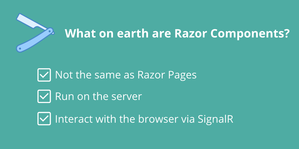 A gentle introduction to Razor Components - what are they?