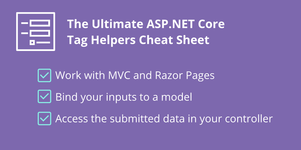 The ASP NET Core Form Tag Helpers Cheat Sheet